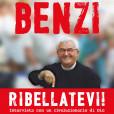 Ribellatevi! Il libro intervista di Don Oreste Benzi