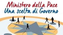 Ministero della pace, una scelta di Governo