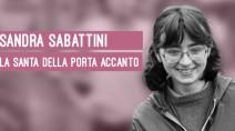 Sandra Sabattini, la santa della porta accanto